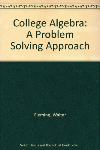 9780131429772: College Algebra: A Problem Solving Approach