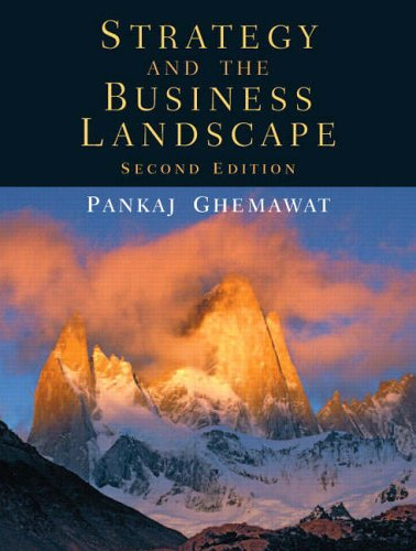 9780131430358: Strategy and the Business Landscape (2nd Edition)