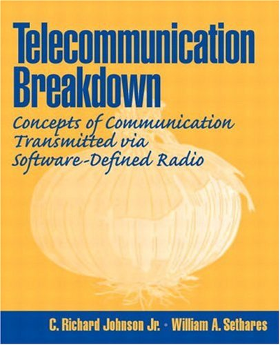 9780131430471: Telecommunications Breakdown: Concepts of Communication Transmitted via Software-Defined Radio