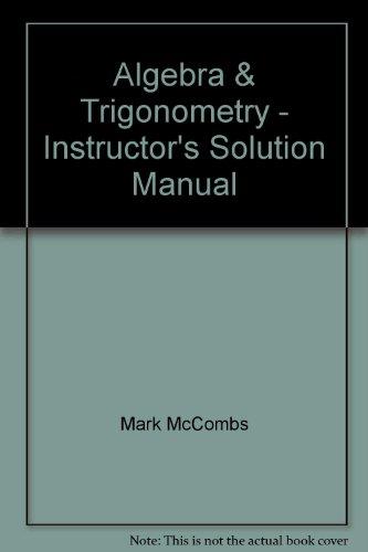 9780131430785: Algebra & Trigonometry - Instructor's Solution Manual