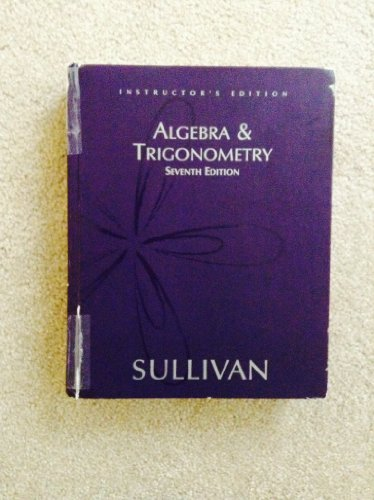 9780131430846: Algebra & Trigonometry (Instructor's Edition)