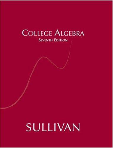 9780131430921: College Algebra (7th Edition)