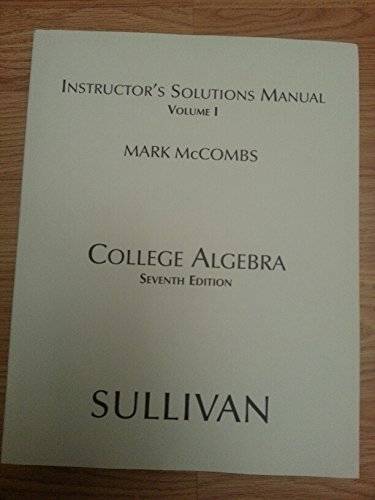 9780131430969: Instructor's Solutions Manual Volume 1 (one) to College Algebra 7e Seventh 2005