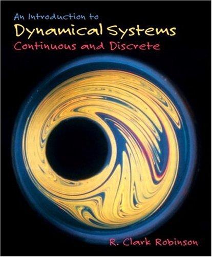 An Introduction to Dynamical Systems: Robinson, R. Clark