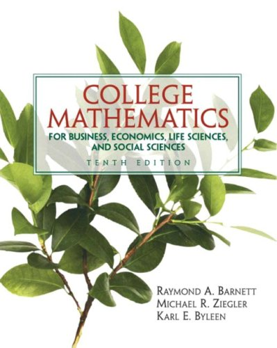 9780131432093: College Mathematics for Business, Economics, Life Sciences and Social Sciences (10th Edition)