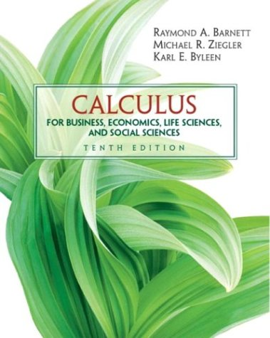 9780131432611: Calculus for Business, Economics, Life Sciences and Social Sciences (10th Edition)
