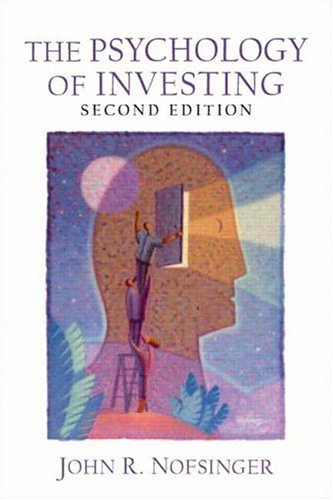 9780131432703: Psychology of Investing, The (2nd Edition)