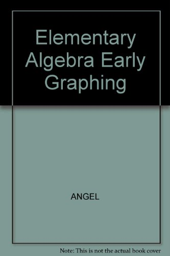 9780131433076: Elementary Algebra Early Graphing