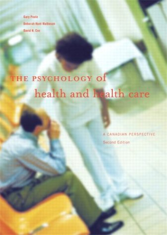 The Psychology of health and Health Care 9780131433663 Book by Deborah Hunt Matheson