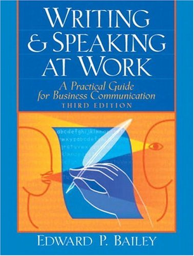 9780131434035: Writing and Speaking at Work: A Practical Guide for Business Communication (3rd Edition)
