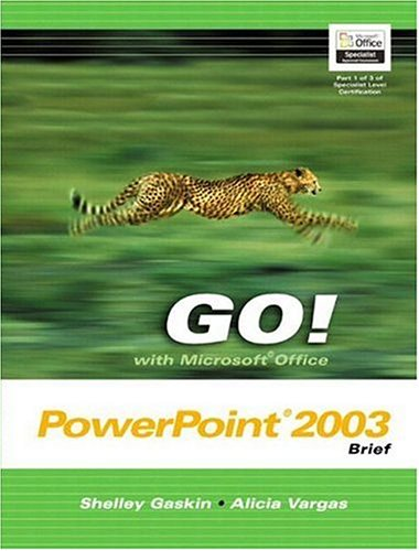 9780131434356: GO! with Microsoft Office PowerPoint 2003 Brief