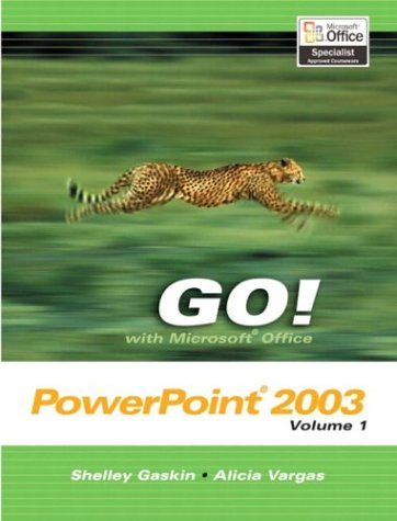 9780131434370: Go! with Microsoft Office PowerPoint 2003: v. 1 (Go Series)