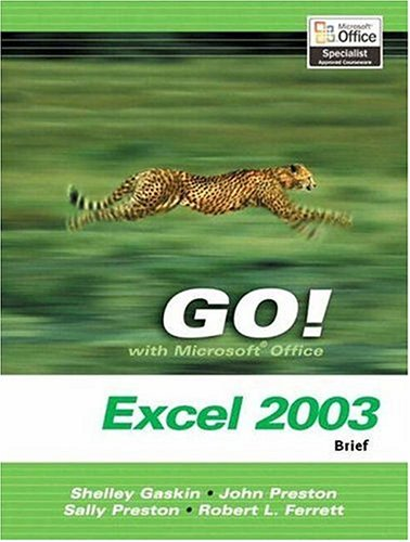 9780131434387: GO! with Microsoft Office Excel 2003- Brief