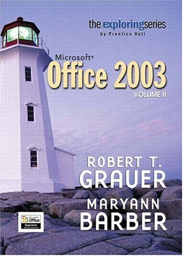 9780131434424: Exploring Microsoft Office 2003 Volume 2 (Grauer Exploring Office 2003 Series)