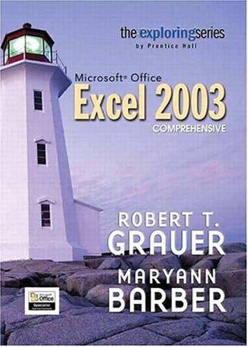 9780131434837: Exploring Microsoft Excel 2003 Comprehensive (The Exploring Office Series)
