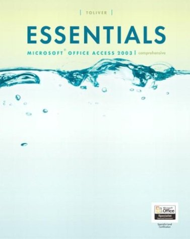 9780131435575: Essentials: Microsoft Access 2003, Comprehensive (4th Edition) (Essentials Series for Office 2003)