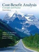 Cost Benefit Analysis: Concepts and Practice (3rd: Anthony Boardman, David