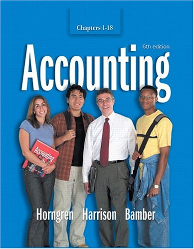 9780131436312: Accounting Chapters 1-18 (6th Edition)