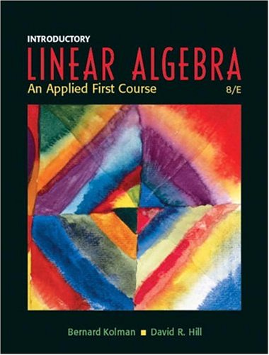 9780131437401: Introductory Linear Algebra: An Applied First Course (8th Edition)