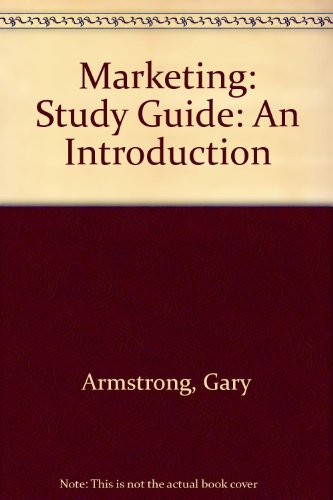 Marketing: Study Guide: An Introduction: Armstrong, Gary
