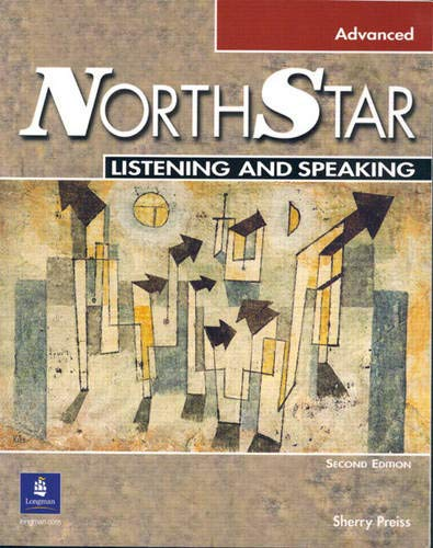 9780131439115: NorthStar Listening and Speaking Advanced w/CD (2nd Edition)