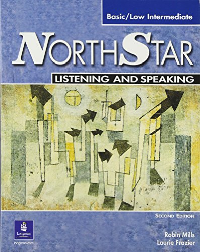 9780131439122: NorthStar Basic/Low Intermediate Listening and Speaking, Second Edition (Student Book with Audio CD)