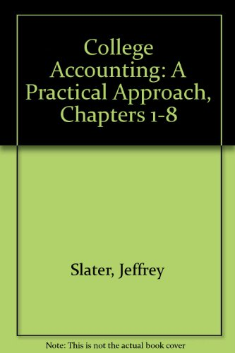 9780131439627: COLLEGE ACCOUNTING: A PRACTICAL APPROACH, CHAPTERS 1-8 WITH STUDY GUIDE & WORKING PAPERS