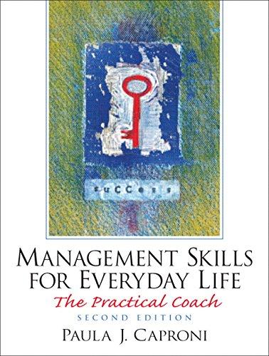 Management Skills for Everyday Life: The Practical: Caproni, Paula