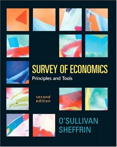 9780131439696: Survey of Economics: Principles and Tools (2nd Edition) (Prentice-Hall Series in Economics)