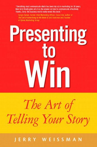 9780131439955: Presenting to Win: The Art of Telling Your Story