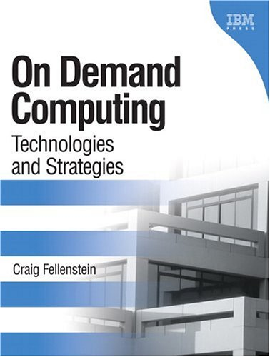 9780131440241: On Demand Computing: Technologies and Strategies