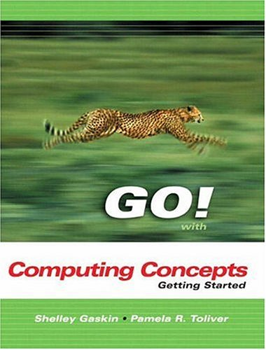 9780131440449: GO Series: Getting Started with Computer Concepts (Go Series for Microsoft Office 2003)