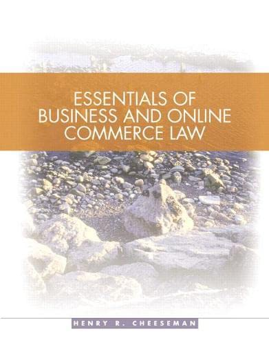 Essentials of Business and Online Commerce Law: Cheeseman, Henry R.