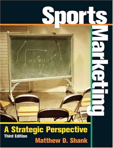 9780131440777: Sports Marketing: A Strategic Perspective