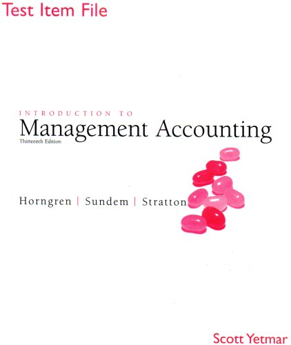 9780131440845: Introduction to Management Accounting Test Item File
