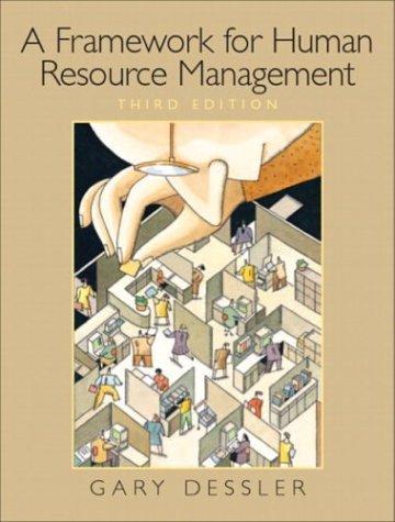 9780131440920: Framework for Human Resource Management (3rd Edition)
