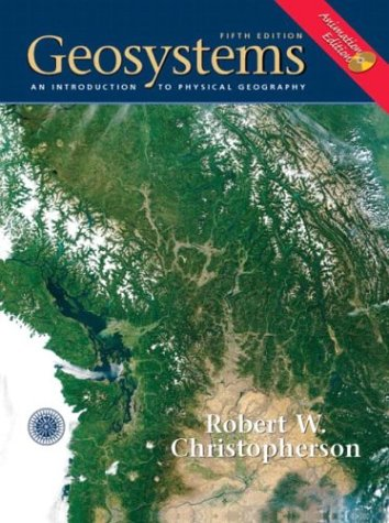 9780131441965: Geosystems Animation Edition (5th Edition)
