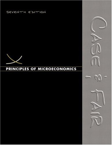 9780131442832: Principles of Microeconomics (7th Edition) (Case/Fair Economics 7e Series)