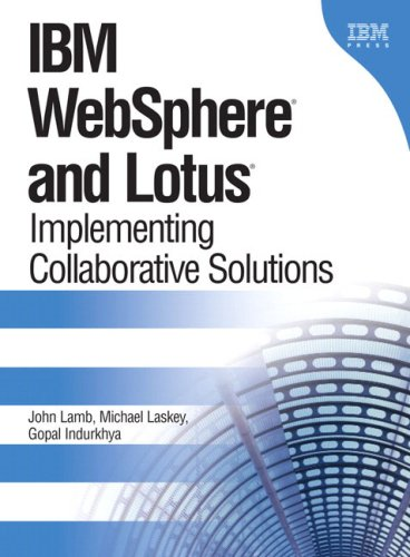 IBM WebSphere and Lotus: Implementing Collaborative Solutions: Implementing C.: Michael; Laskey