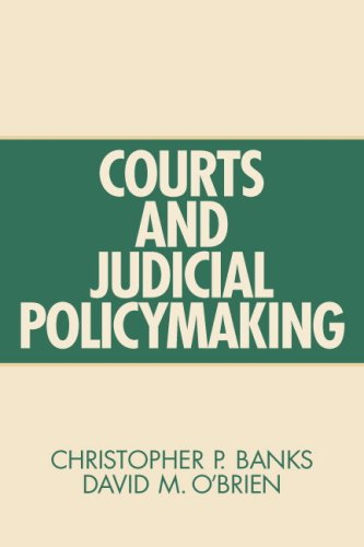 Courts and Judicial Policymaking: Banks, Christopher P.;