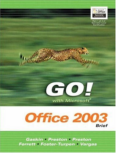 9780131444201: GO Series: Microsoft Office 2003 Brief (Go Series for Microsoft Office 2003)