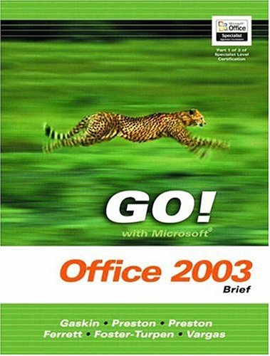 9780131444225: GO! with Microsoft Office 2003 Advanced