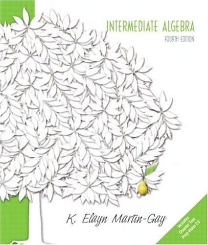 9780131444416: Intermediate Algebra (Martin-Gay Hardback Series)