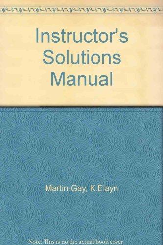 Instructor's Solutions Manual: Martin-Gay, K.Elayn