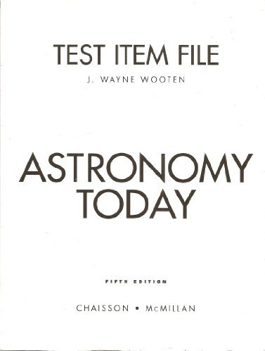 9780131446892: Test Item File for Astronomy Today, Fifth Edition (By Chaisson and McMillan)