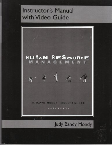 9780131447172: Human Resource Management by R. Wayne Mondy and Robert M. Noe: Instructor's Manual With Video Guide
