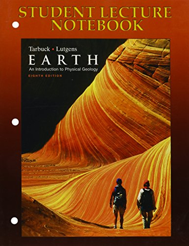 9780131447295: Earth: An Introduction to Physical Geology, 8th edition (Student Lecture Notebook)