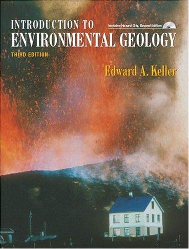 Introduction to Environmental Geology: Edward A. Keller