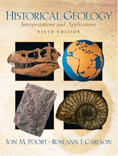 9780131447868: Historical Geology: Interpretations and Applications (6th Edition)