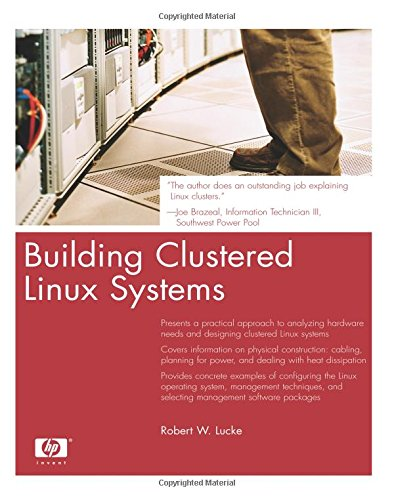 9780131448537: Building Clustered Linux Systems (Hewlett-Packard Professional Books)